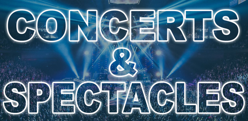 CONCERT & SPECTACLE